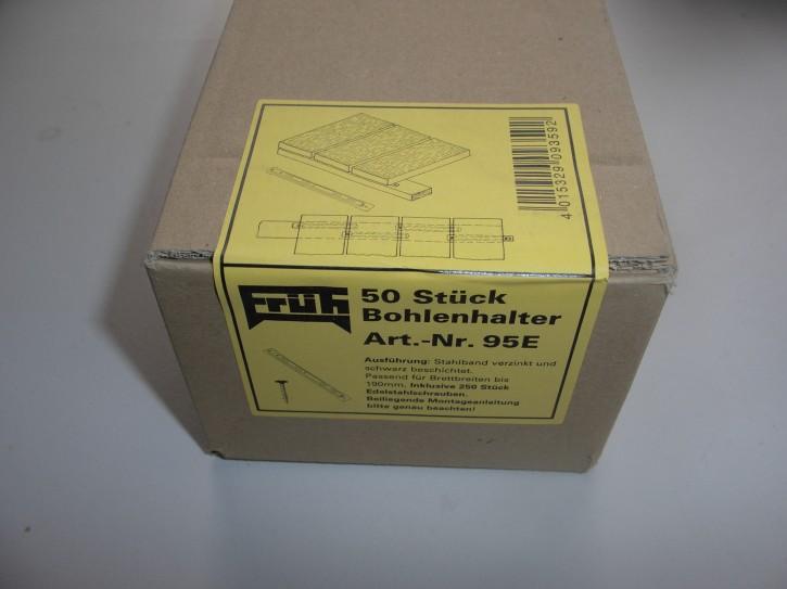 Früh Bohlenhalter Nr 95 E für Terrassendielen 50 Stück