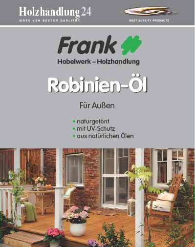 Holzhandlung24 Robinien-Öl 2.5 Liter